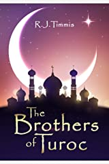 The Brothers of Turoc Kindle Edition