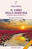 Il Libro della Maestria (Biblioteca Celeste)