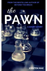 The Pawn: A short story Kindle Edition