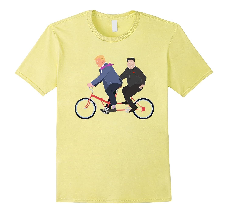 b37cd3541 Trump and Kim Jong Un Tandem Bike Funny T-Shirt-TD – Teedep
