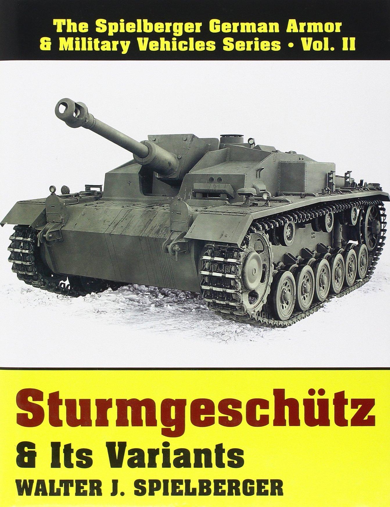 sturmgeschutz its variants spielberger german armor military