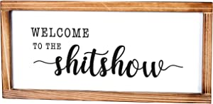 Welcome to the Shitshow Sign - Rustic Farmhouse Decor for the Home Sign - Wall Decorations for Living Room, Modern Farmhouse Wall Decor, Rustic Home Decor with Solid Wood Frame - 8x17 Inch