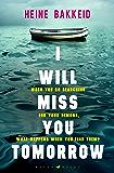 I Will Miss You Tomorrow (A Thorkild Aske Mystery) (English Edition)
