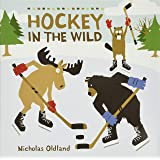 Hockey in the Wild (Life in the Wild)