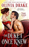 The Duke I Once Knew (Unlikely Duchesses  Book 1)
