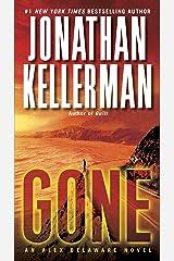 Gone: An Alex Delaware Novel Kindle Edition
