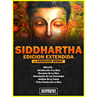 Siddhartha (Edicion Extendida) - De Hermann Hesse: INCLUYE: Introducción A La Obra, Resumen De La Obra, Descripción De…