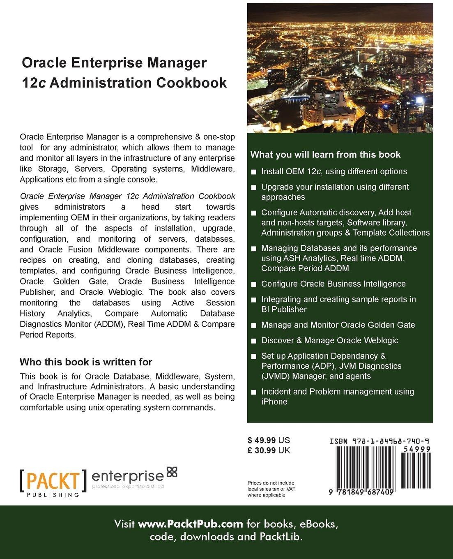 Manual Oracle Enterprise Manager 12c Administration Cookbook