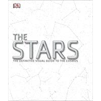 The Stars: The Definitive Visual Guide to the Cosmos (Dk)