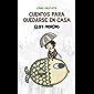 Cuentos para quedarse en casa (Spanish Edition)