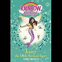 Lacey the Little Mermaid Fairy: The Fairytale Fairies Book 4 (Rainbow Magic)