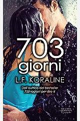 703 giorni (Italian Edition) Kindle Edition