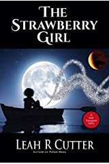 The Strawberry Girl: A Huli Intergalactic Story Kindle Edition