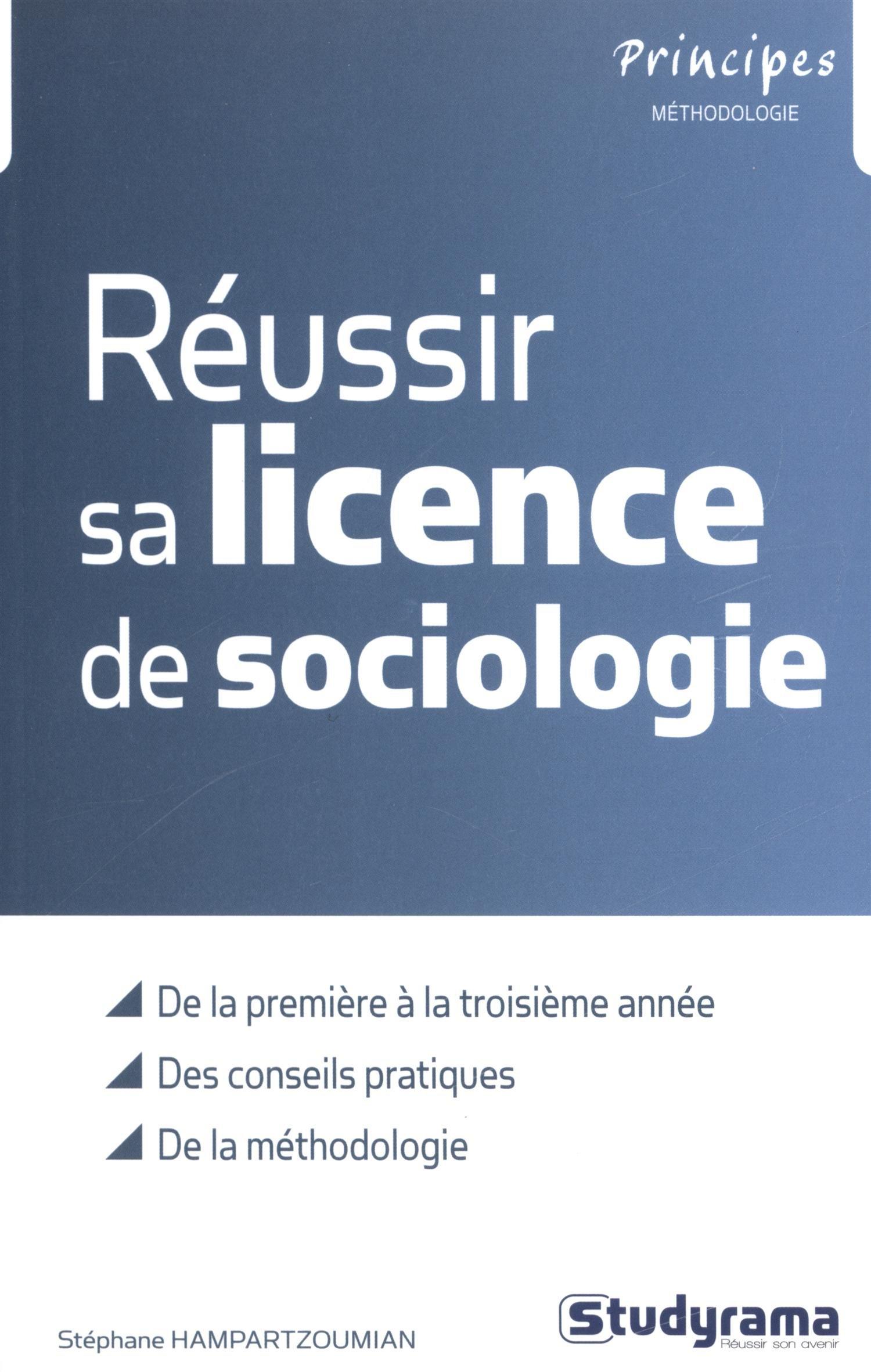 Amazon Fr Reussir Sa Licence De Sociologie Stephane