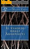Il viaggio degli Argonauti (Meet Myths)