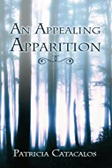 An Appealing Apparition (Paranormal Series Book 1) Kindle Edition