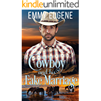 A Cowboy and his Fake Marriage: An Adams Sisters Novel (Chestnut Ranch Romance Book 6)