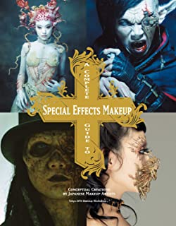 Volume 2 A Complete Guide to Special Effects Makeup Introduction to Dark Fantasy and Zombie Makeups