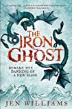 The Iron Ghost (Copper Cat Trilogy)