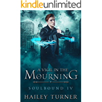 A Vigil in the Mourning (Soulbound Book 4) book cover