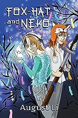 Fox-Hat and Neko Kindle Edition