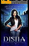 Supernatural Academy: Disha