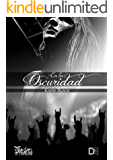 En la oscuridad (Saga Indomable) (Spanish Edition)