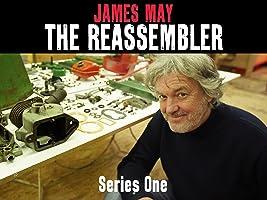 James May: The Reassembler, Series 1