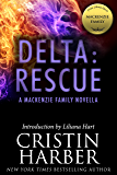 Delta: Rescue: A MacKenzie Family Novella (The MacKenzie Family)