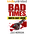 Bad Times: North-East Crime