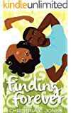 Finding Forever (Friends and Lovers Book 1)