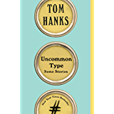 Uncommon Type: Some Stories (English Edition)