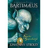 The Amulet of Samarkand (A Bartimaeus Novel Book 1)