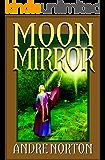 Moon Mirror: A Collection
