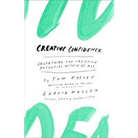 Creative Confidence: Unleashing the Creative Potential Within Us All (English Edition)