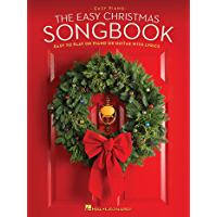 The Easy Christmas Songbook: Easy to Play on Piano or Guitar with Lyrics book cover