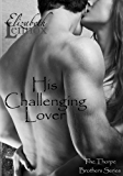 His Challenging Lover (The Thorpe Brothers Book 4)