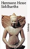 Siddhartha: Eine indische Dichtung
