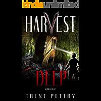 Harvest Deep: A Survival Thriller (Harvest Deep Series Book 1) book cover