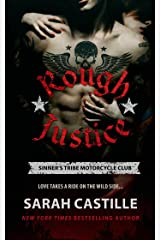 Rough Justice: Sinner's Tribe Motorcycle Club (The Sinner's Tribe Motorcycle Club Book 1)