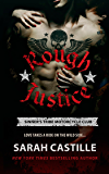 Rough Justice: Sinner's Tribe Motorcycle Club (The Sinner's Tribe Motorcycle Club)