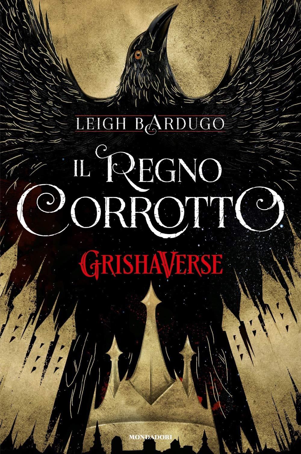 Il regno corrotto. GrishaVerse: Amazon.it: Bardugo, Leigh ...