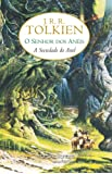 A Sociedade do Anel - Volume 1. Série O Senhor dos Anéis