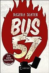 Bus 57: Eine wahre Geschichte (German Edition) Kindle Edition