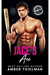 Jace's Ace: A Steamy College Sports Romance (Emerald Summit University Book 2) Kindle Edition