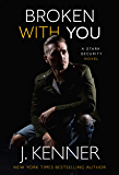 Broken With You (Stark Security Book 2)