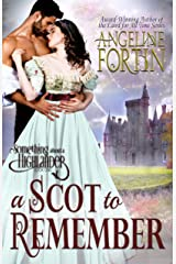 A Scot to Remember (Something About a Highlander Book 1) Kindle Edition