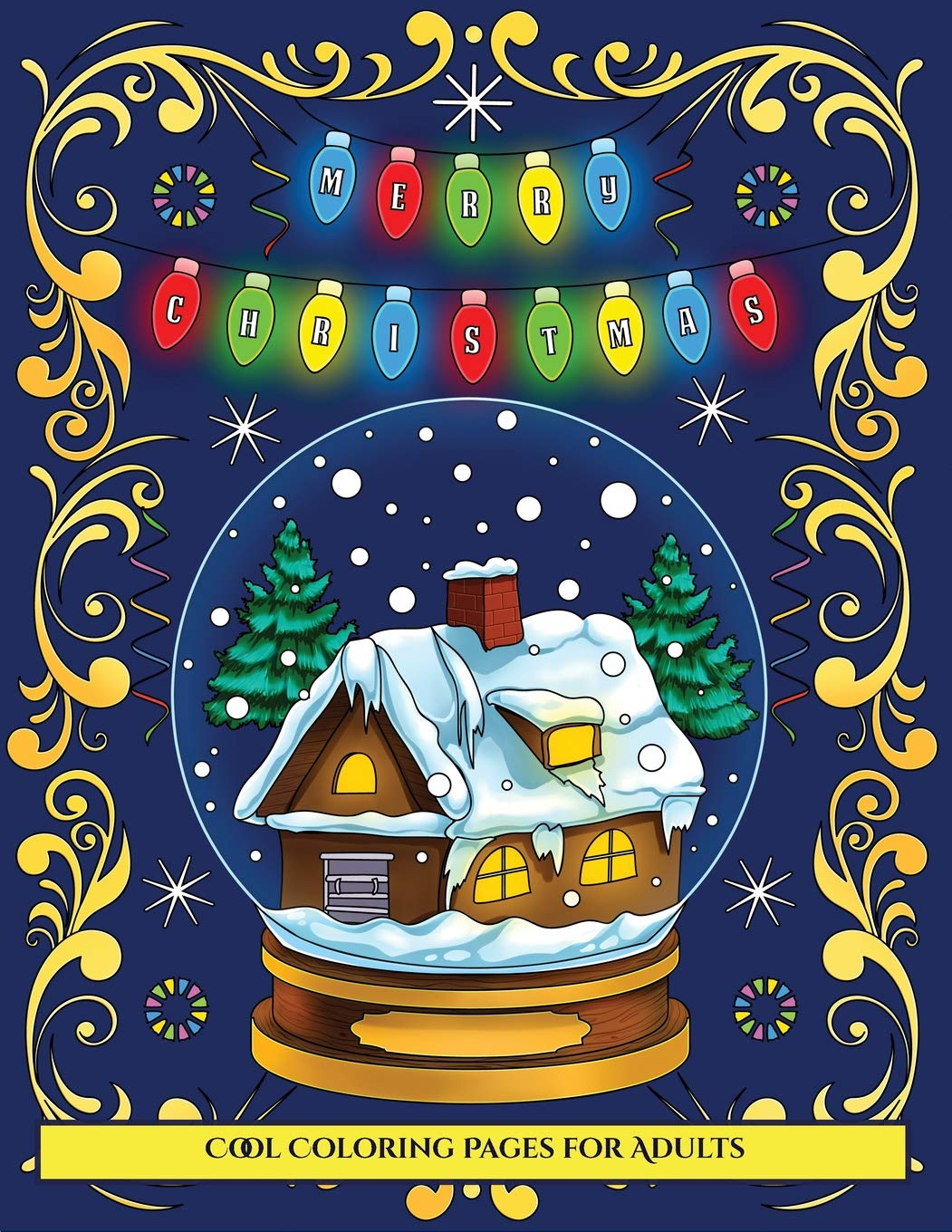 cool coloring pages for adults merry christmas an adult coloring colouring book with 30 unique christmas coloring pages a great gift for