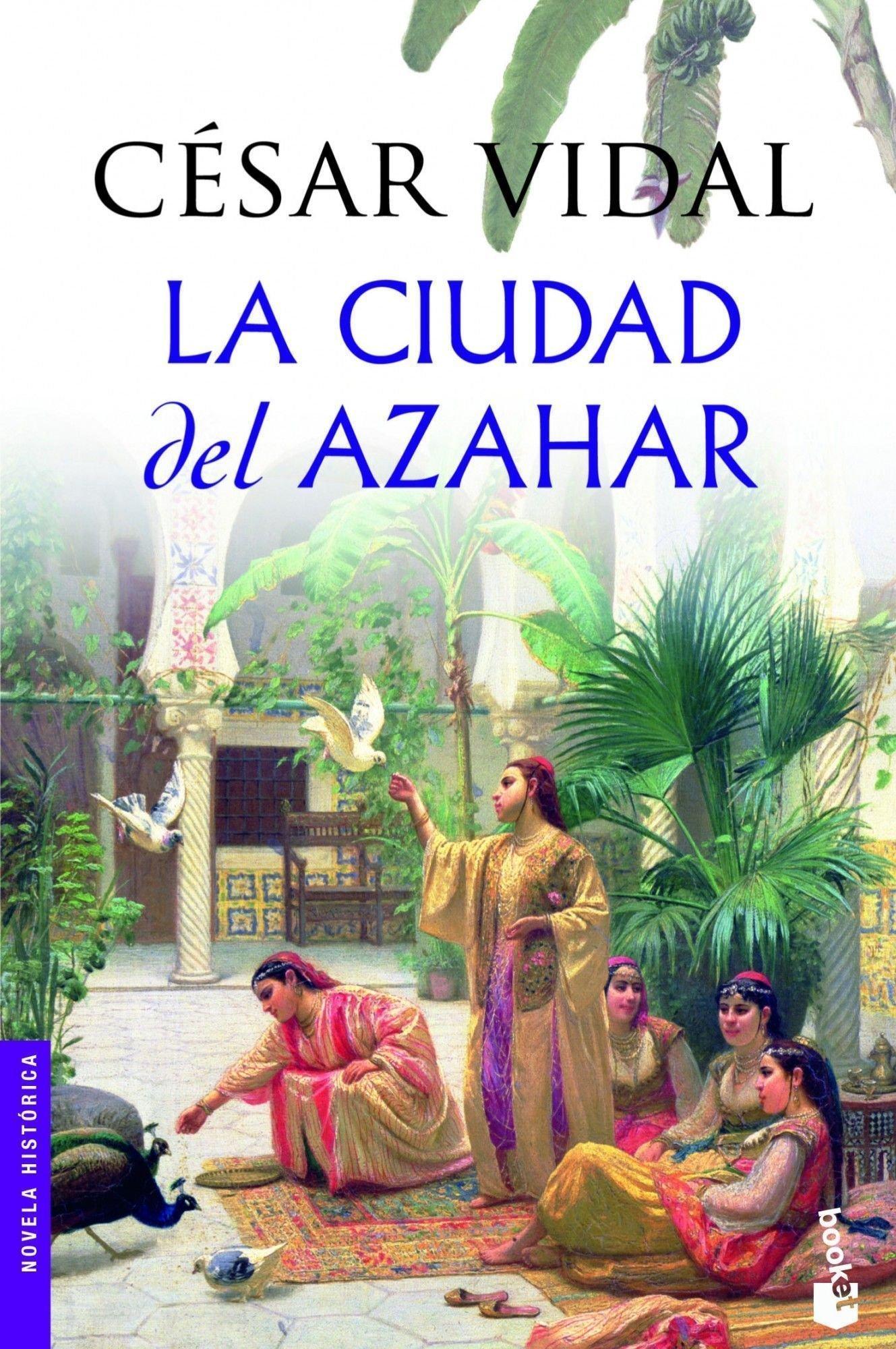 La ciudad del azahar (Novela histórica): Amazon.es: Vidal, César: Libros