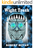 Wight Trash (Caverns and Creatures)